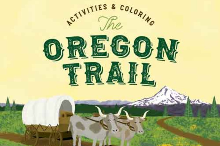 Oregon Trail Activity Guide