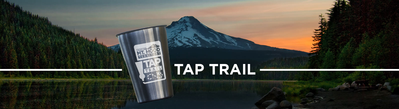 Mt. Hood Territory's Tap Trail logo and hand holding phone with mobile passport superimposed over scenic Mt. Hood at sunrise