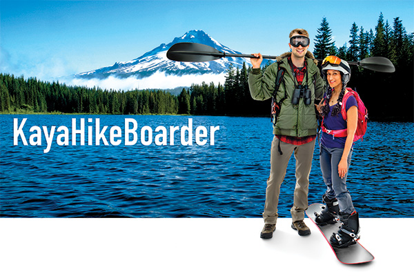 Superimposed over Mt. Hood & Trillium Lake are male hiker with binocs and kayak paddle and female with goggles, pack and snowboard - copy read: KayaHikeBoarder